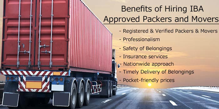 Benefits of Hiring IBA Approved Packers and Movers