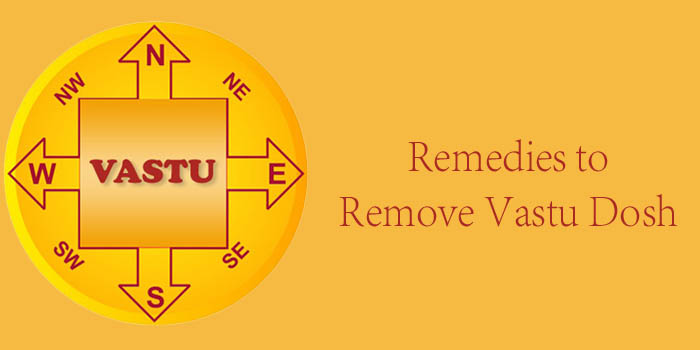 Remedies to Remove Vastu Dosh