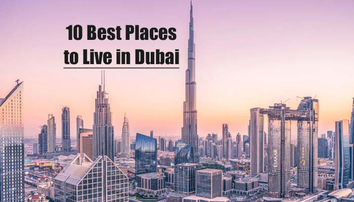 Best Places to Live in Dubai